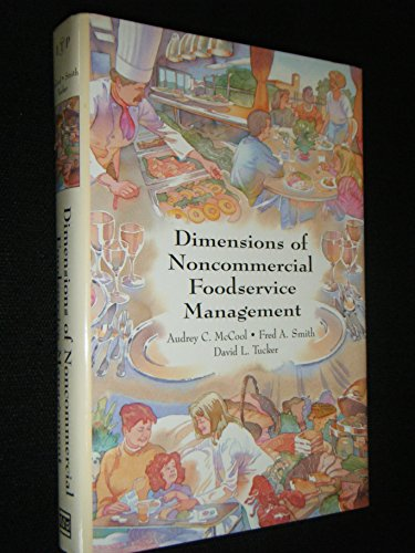 9780442013585: Dimensions of Non-Commercial Foodservice Management (Hospitality, Travel & Tourism)