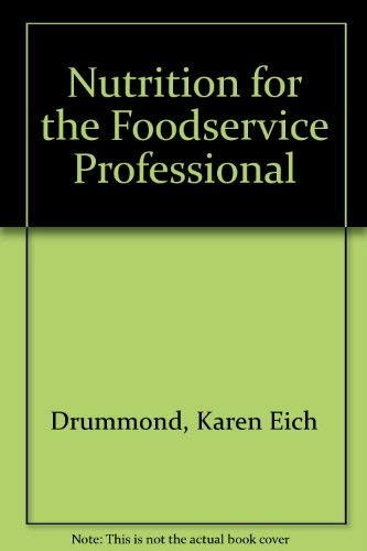 9780442013707: Nutrition for the Foodservice Professional