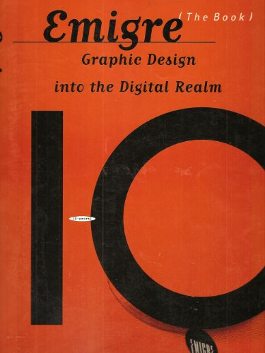 9780442013806: Emigre: Graphic Design into the Digital Realm (The Book : Graphic Design Into the Digital Realm)