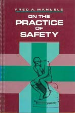 9780442014018: On the Practice of Safety (Industrial Health & Safety)