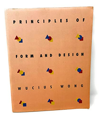 9780442014056: Principles of Form and Design