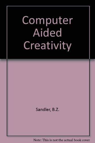 9780442014063: Computer Aided Creativity a Guide for Engin