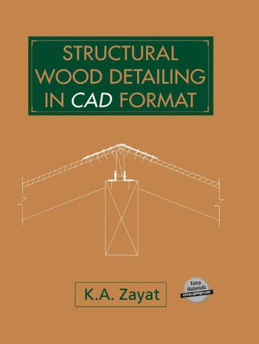 9780442014421: Structural Wood Detailing in CAD Format