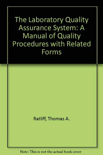 9780442014704: The Laboratory Quality Assurance System: A Manual of Quality Procedures With Related Forms