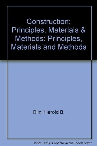 9780442015763: Construction: Principles, Materials & Methods (Building Construction)