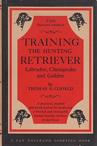 9780442016173: Training the Hunting Retriever