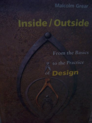 9780442016678: Inside/Outside: From the Basics to the Practice of Design