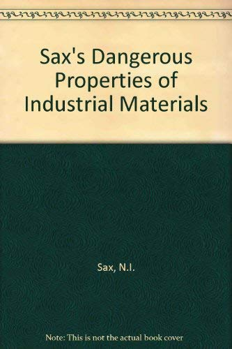 9780442016753: Sax's Dangerous Properties of Industrial Materials