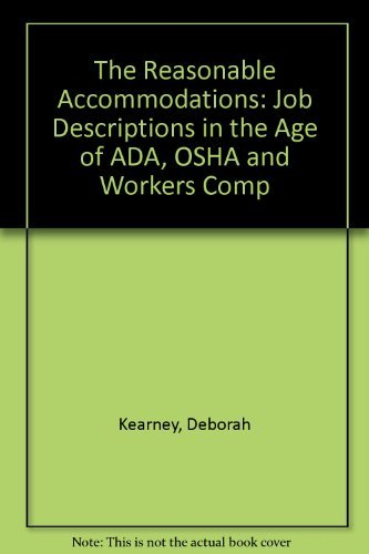 9780442017323: Reasonable Accommodations: Job Descriptions in the Age of Ada, Osha, and Workers' Comp