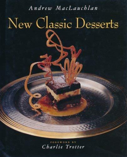 9780442017354: New Classic Desserts (Hospitality, Travel & Tourism)