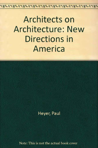 9780442017514: Architects on Architecture: New Directions in America