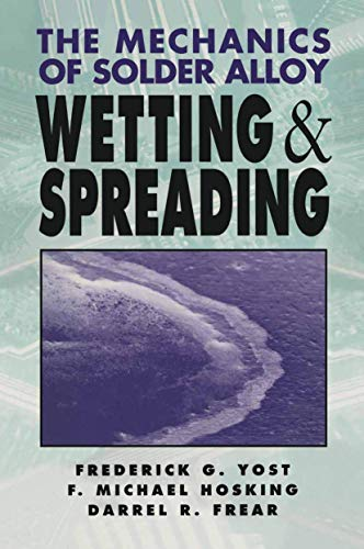 9780442017521: Mechanics of Solder Alloy Wetting and Spreading (Electrical Engineering)