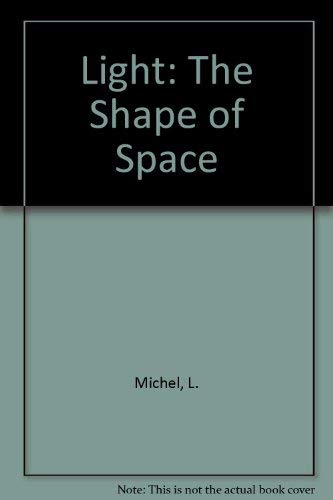 9780442018047: Light: The Shape of Space Designing With Space and Light