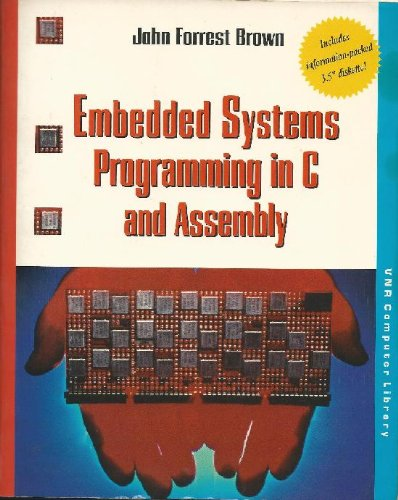 9780442018177: Embedded Systems Programming in C and Assembly/Book and Disk (Computer Science)