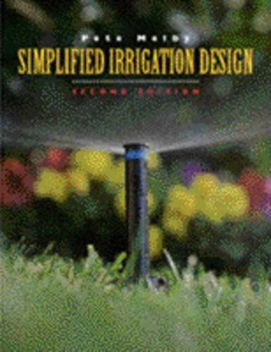9780442018221: Simplified Irrigation Design: Professional Designer and Installer Version Measurements in Imperial (U.S.and Metric)