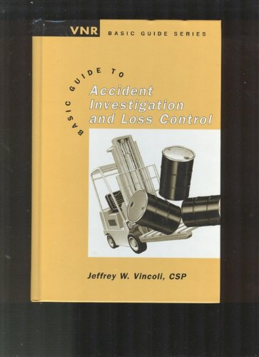 9780442018467: Basic Guide to Accident Investigation and Loss Control (Vnr Basic Guide)