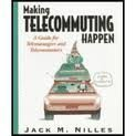 9780442018573: Making Telecommuting Happen: A Guide for Telemanagers and Telecommuters