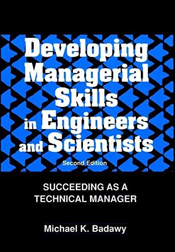 9780442018610: Developing Managerial Skills in Engineers and Scientists: Succeeding as a Technical Manager