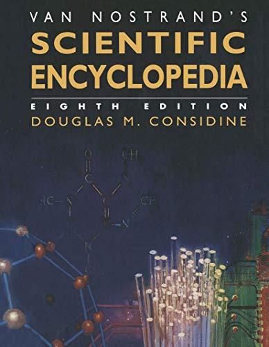 9780442018641: Van Nostrand's Scientific Encyclopedia (General Science & Technology)