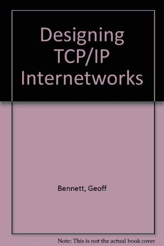 9780442018801: Designing TCP/IP Internetworks