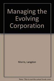 9780442019068: Managing the Evolving Corporation