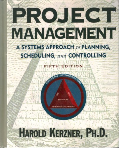 9780442019075: Project Management : A Systems Approach to Planning, Scheduling, & Controlling