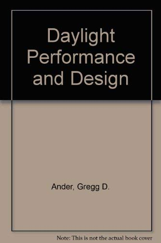 Daylighting Performance and Design.: Ander, Gregg D.
