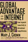 Global Advantage on the Internet : From: Mary J. Cronin