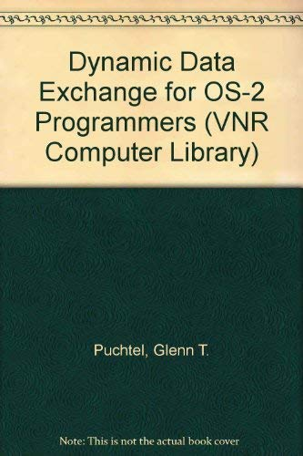 9780442019495: Dynamic Data Exchange for Os-2 Programmers