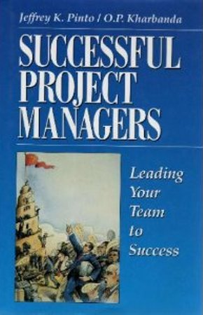 Successful Project Managers : Leading Your Team: Jeffrey K. Pinto;