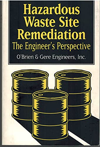9780442020231: Hazardous Waste Site Remediation: The Engineer's Perspective