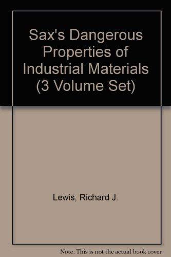 9780442020255: Sax's Dangerous Properties of Industrial Materials (3 Volume Set)