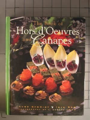 9780442020453: The Book of Hors D'Oeuvres and Canapes (Culinary Arts)