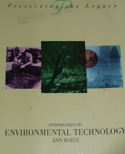 9780442021429: INTRODUCTION TO ENVIRONMENTAL TECHNOLOGY (Preserving the Legacy)