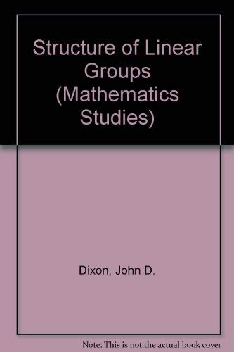 9780442021498: Structure of Linear Groups (Mathematics Studies)