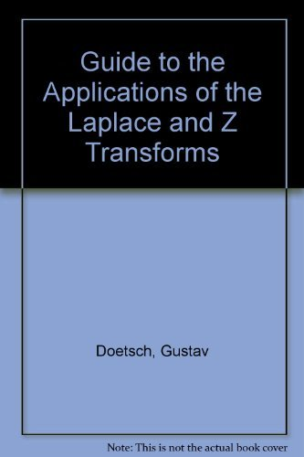 Guide to the Applications of the Laplace: Doetsch, Gustav