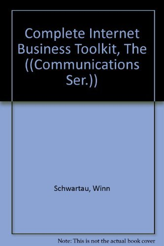 9780442022228: The Complete Internet Business Toolkit ((Communications Ser.))