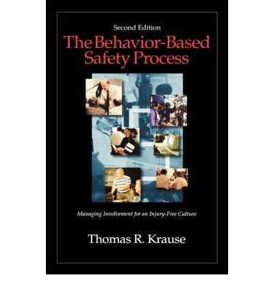 9780442022471: The Behavior-Based Safety Process: Managing Involvement for an Injury-Free Culture