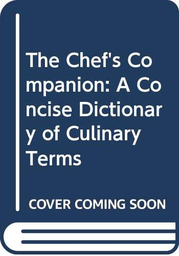 9780442022488: The Chef's Companion: A Concise Dictionary of Culinary Terms (Culinary Arts)