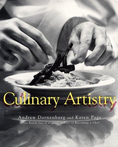 Culinary Artistry: Dornenburg, Andrew
