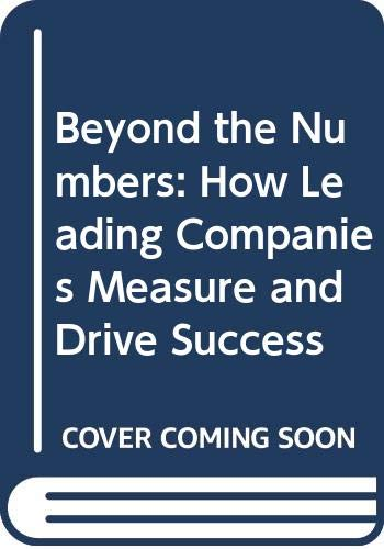 9780442023461: Beyond the Numbers : How Leading Compani