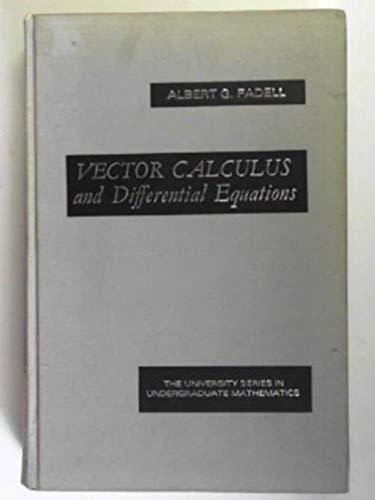9780442023607: Vector Calculus and Differential Equations (University Series in Undergraduate Mathematics)