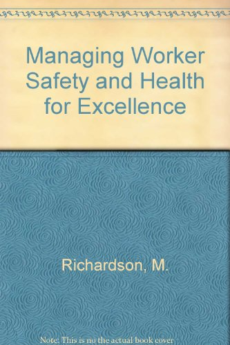 Managing Worker Safety and Health for Excellence