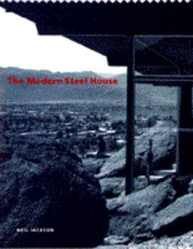 Modern Steel House: Jackson, Neil