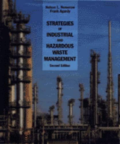 Strategies of Industrial and Hazardous Waste Management: Nelson L. Nemerow,