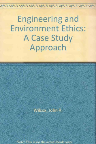9780442025182: Engineering and Environmental Ethics: A Case Study Approach