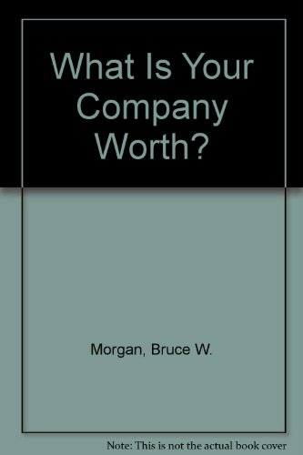 9780442026257: What Is Your Company Worth?