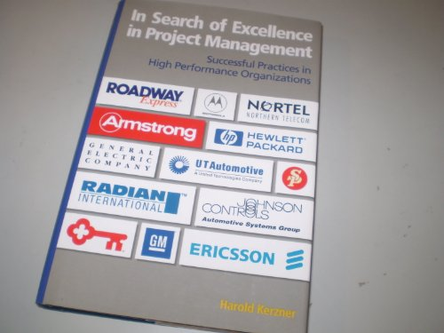 In Search of Excellence in Project Management: Kerzner, Harold