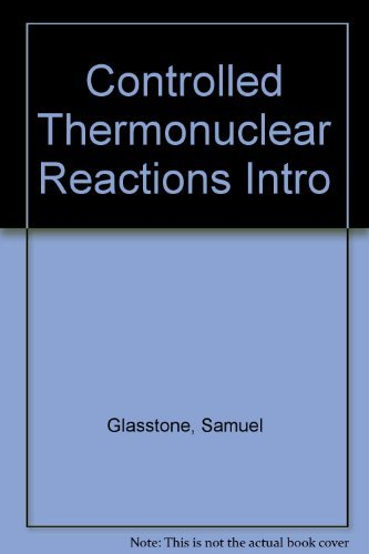 9780442027162: Controlled Thermonuclear Reactions