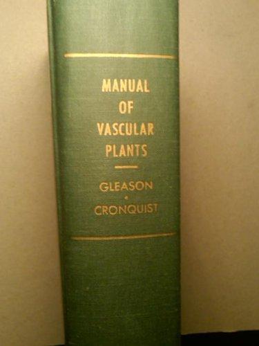 Manual Of Vascular Plants Of Northeastern United: Henry A Gleason